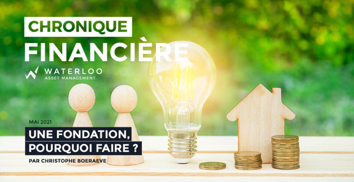 <b>Une fondation pour quoi faire ?</b> par Christophe Boeraeve
