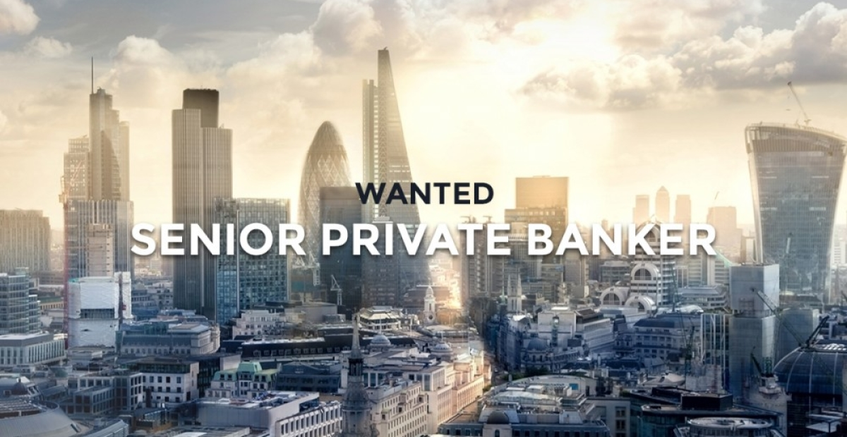 Nous recrutons un <b>Senior Private Banker</b>